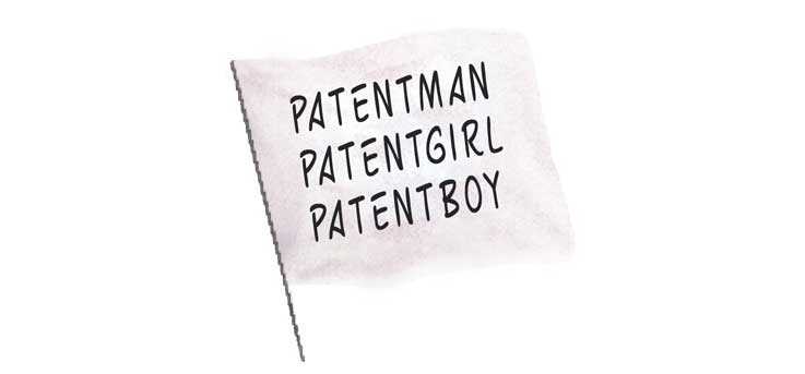Patentman, Patentgirl, Patentboy